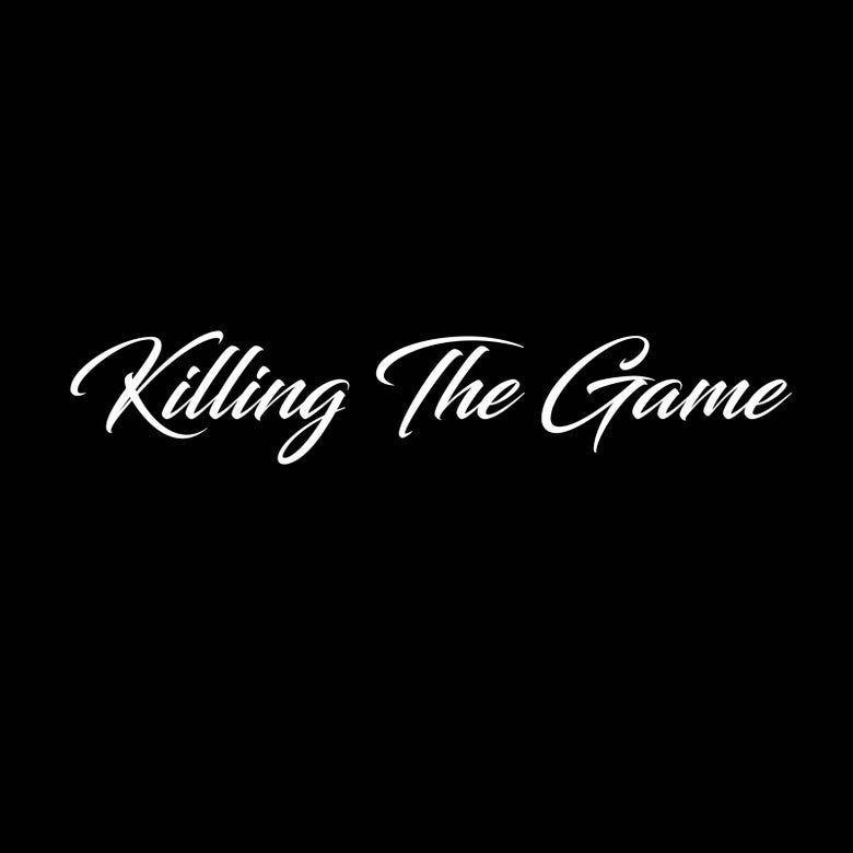 Image of Killing the game