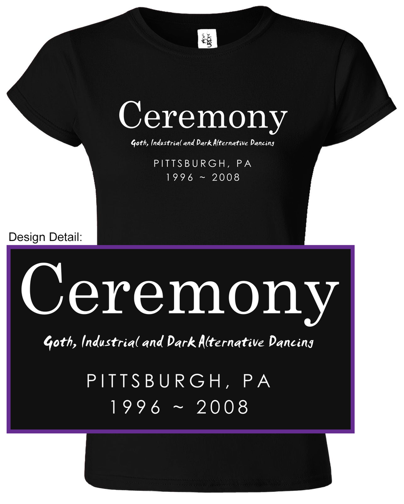Image of Limited Edition Ceremony Ladies T-Shirt