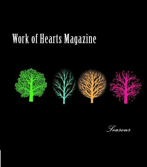 Image of Work of Hearts Magazine - Seasons