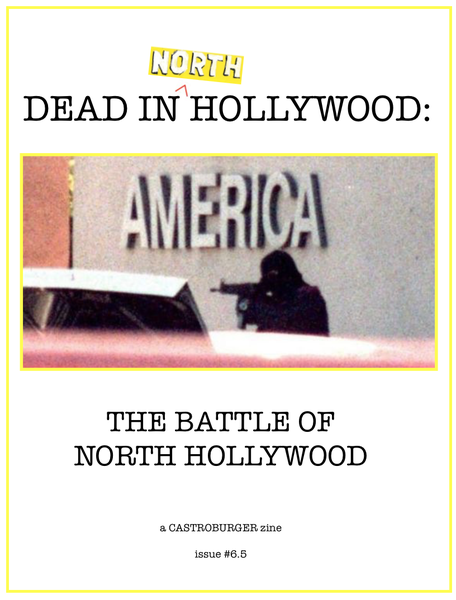 Image of DEAD IN HOLLYWOOD: THE BATTLE OF NORTH HOLLYWOOD (issue #6.5)
