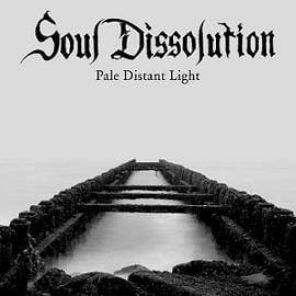 Image of Soul Dissolution-Pale Distant Light (2016)