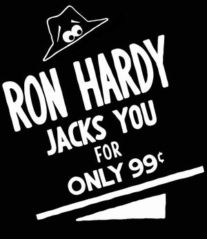 Image of Ron Hardy Jacks You