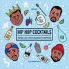 Hip Hop Cocktails