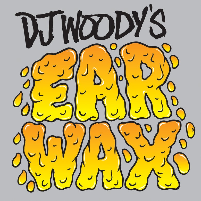"Image of 7"" Vinyl (Orange) - Ear Wax by DJ Woody - PRE ORDER NOW"