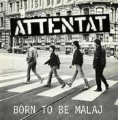 Image of ATTENTAT – Born to be malaj