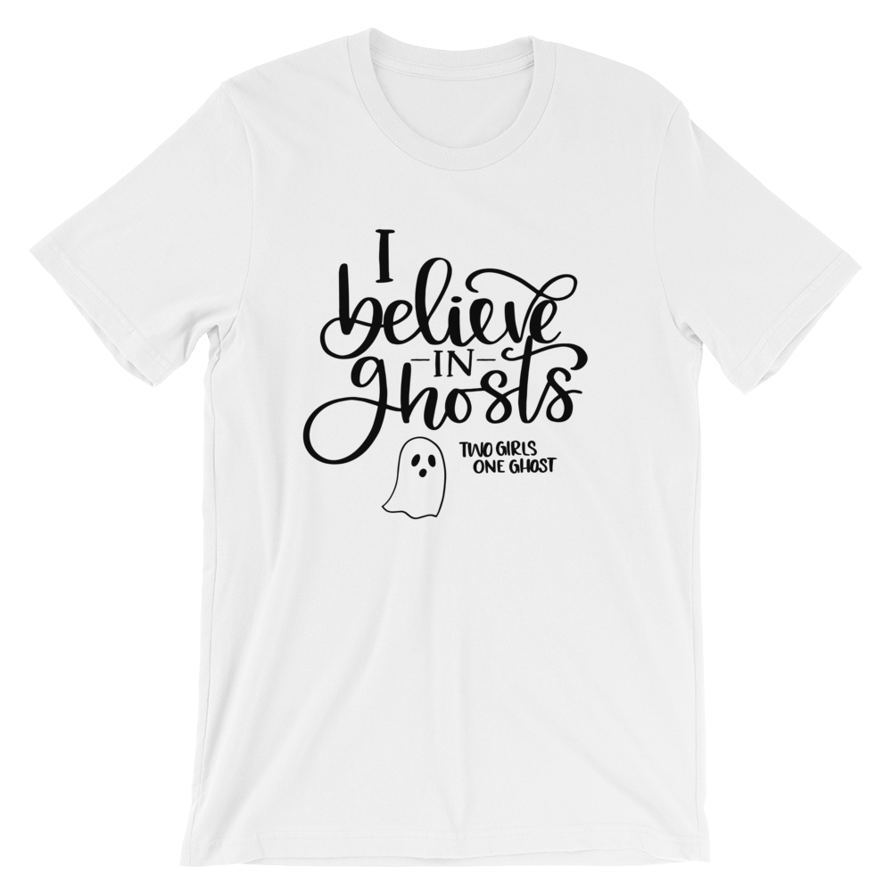 Image of I BELIEVE IN GHOSTS - UNISEX TEE