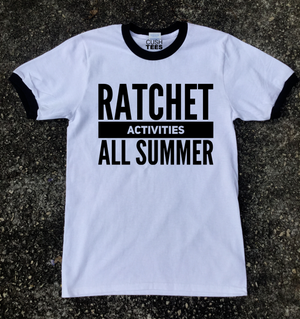 Image of Ratchet Activities All Summer (Unisex T-shirt)