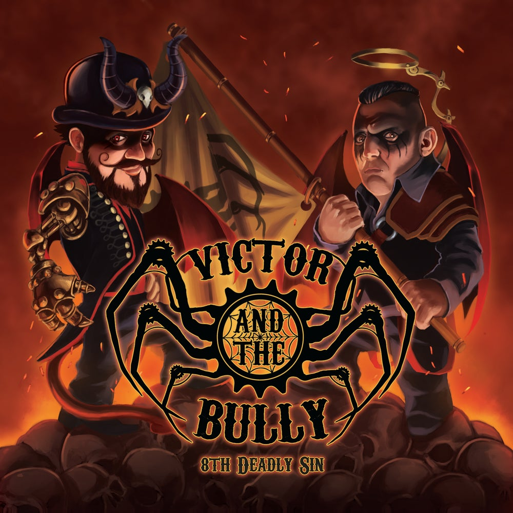 Image of Victor and the Bully - 8th Deadly Sin (Includes Postage)