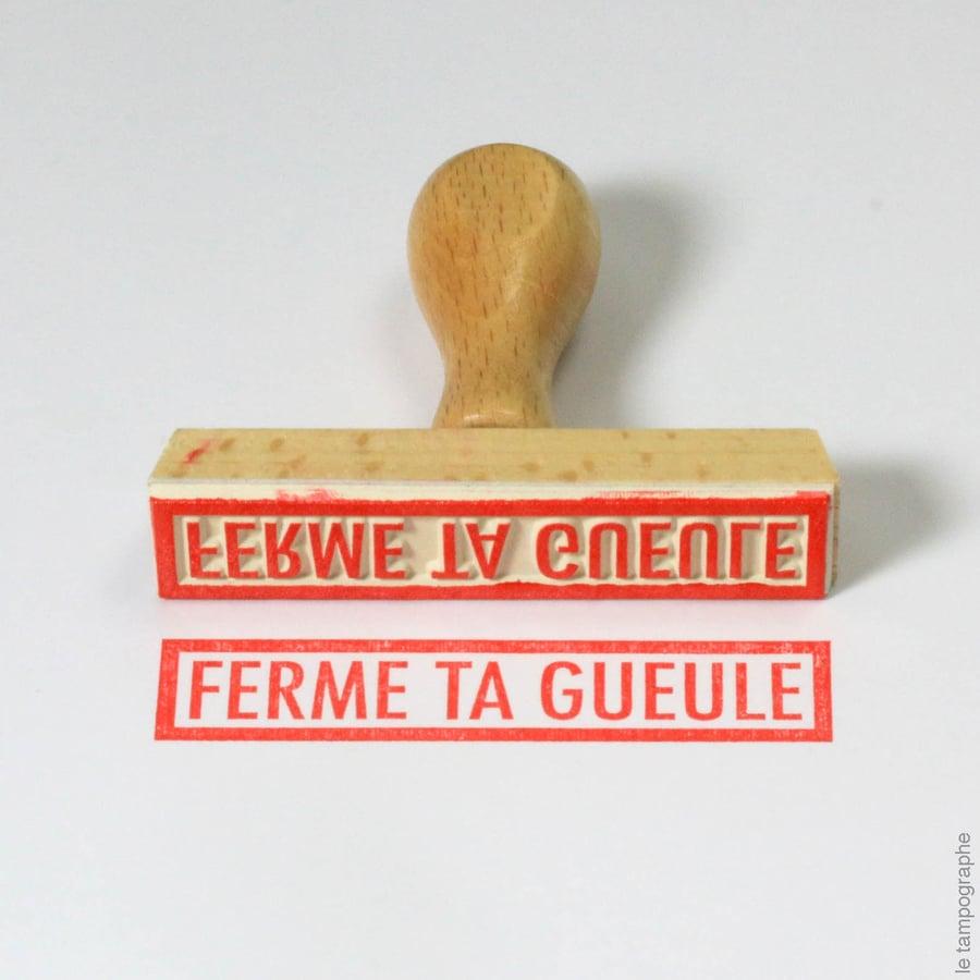 Image of Ferme ta gueule