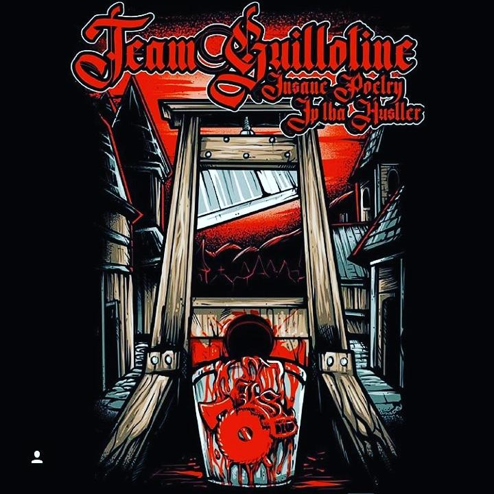 Image of INSANE POETRY & JP THA HUSTLER: TEAM GUILLOTINE SHIRT