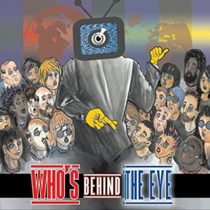 Image of Album - Who's Behind The Eye