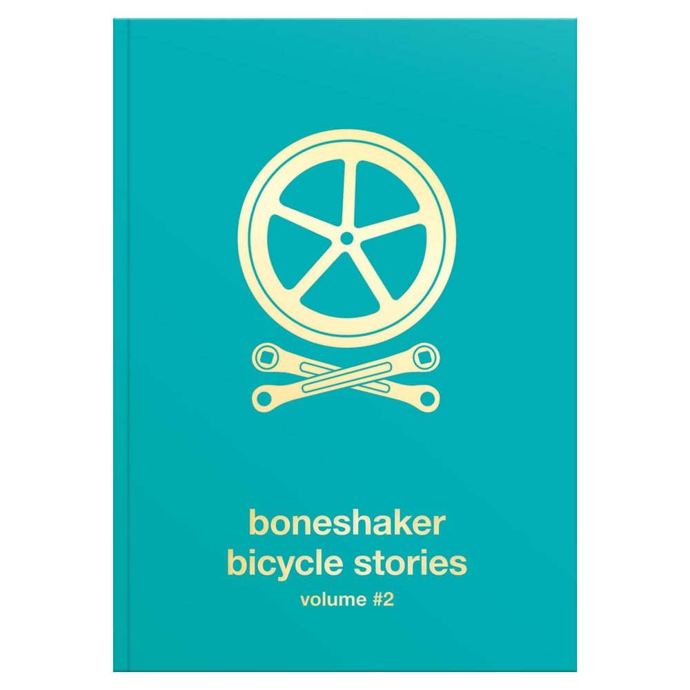 Image of Boneshaker Bicycle Stories Volume 2