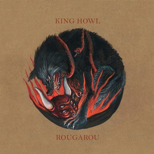 Image of KING HOWL - ROUGAROU BLACK VINYL