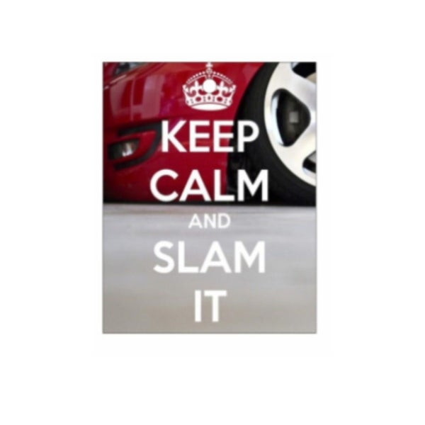 Image of Keep Calm and Slam it