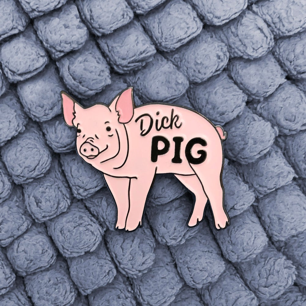 Image of Pin - Dick Pig