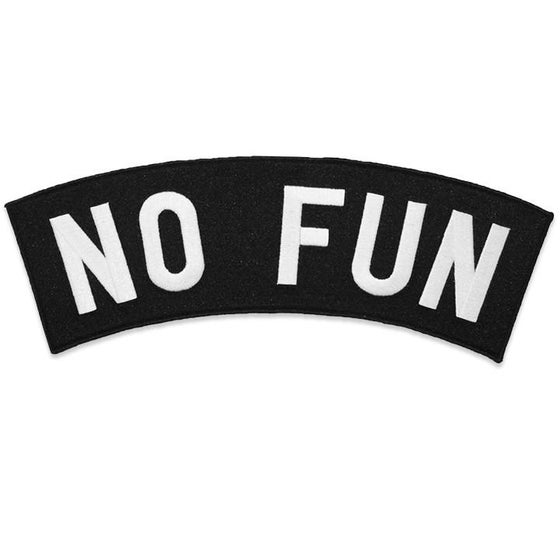 Image of NO FUN (XL SIZE) BACK PATCH