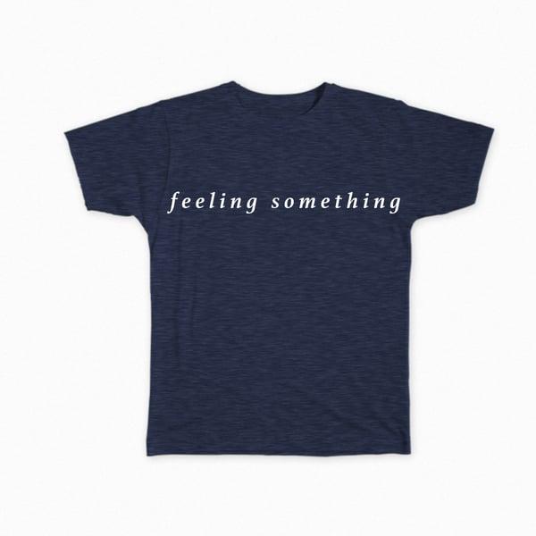 Image of feeling something