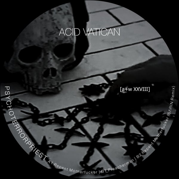 "Image of [a+w XXVIII]  Acid Vatican - Psychoterrorpriest 12"" (pre-order, out on June 4)"