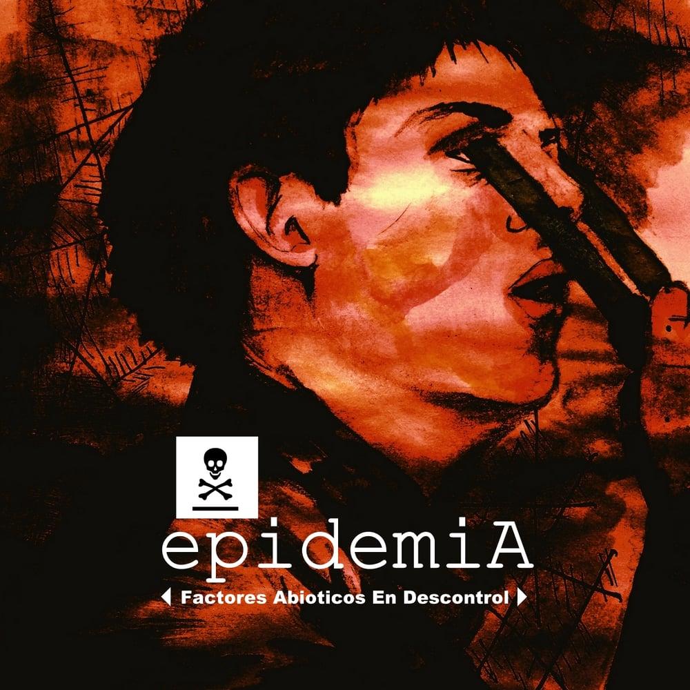 Image of Epidemia - Factores Abióticos en Descontrol (CD)