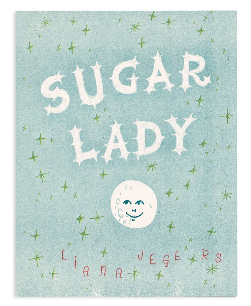 Image of Sugar Lady by Liana Jegers
