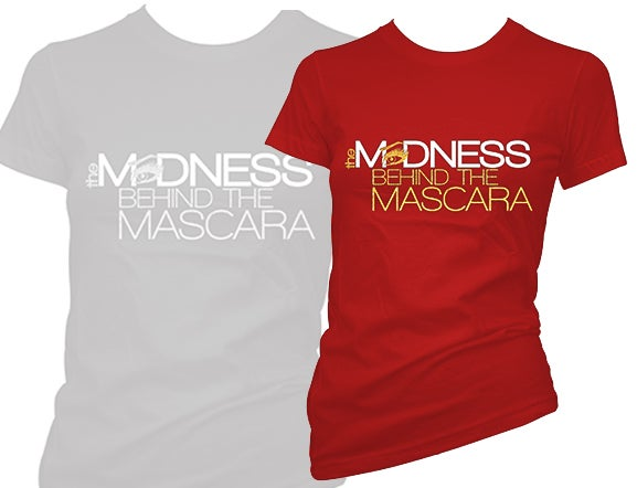 Image of SHIPPING OPTION: Madness Behind the Mascara T-Shirt 2018