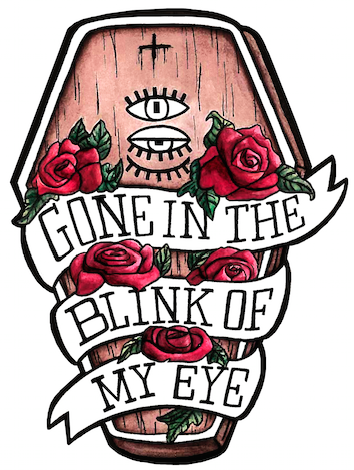 "Image of Coffin: ""Gone In The Blink Of My Eye"""