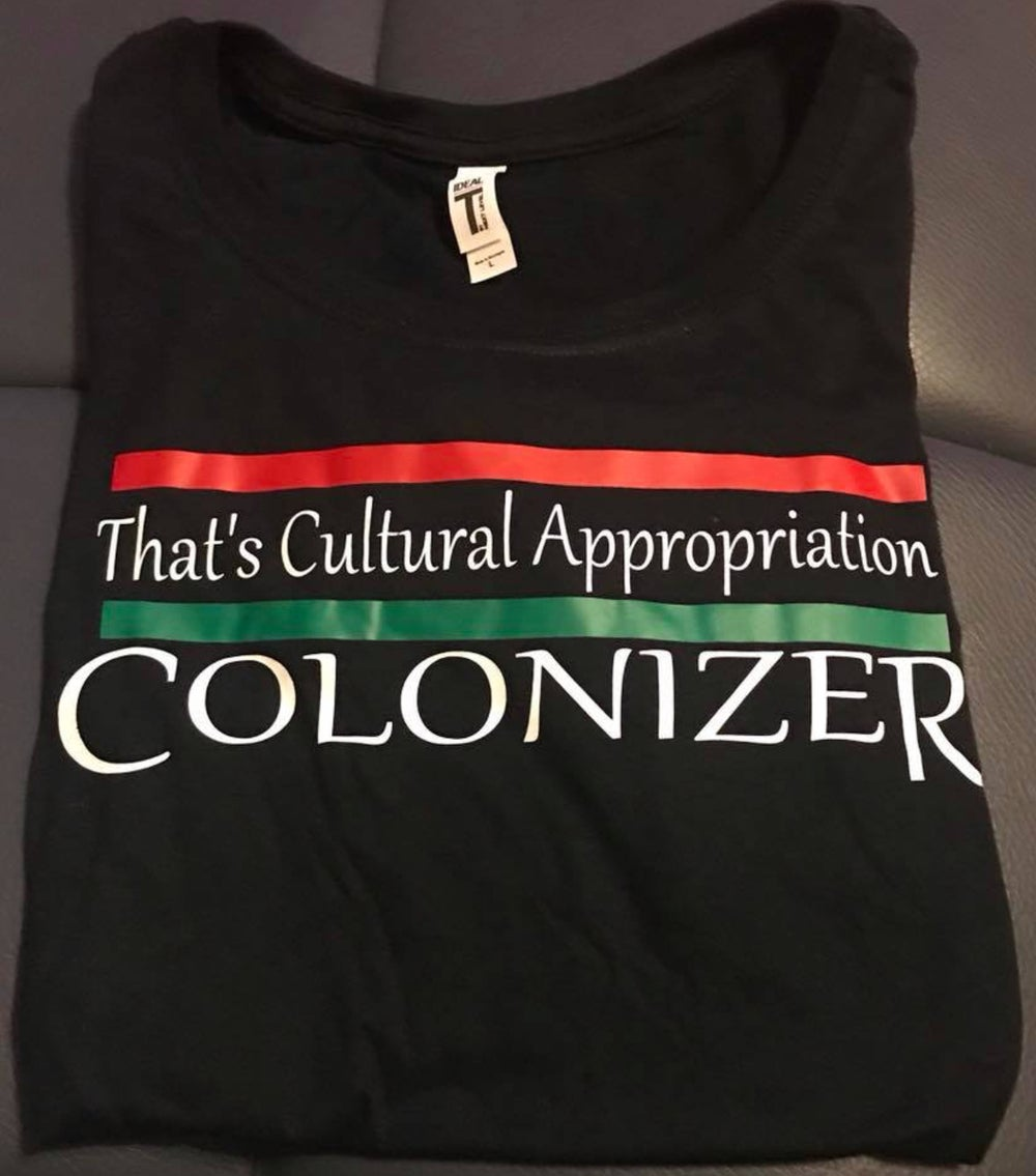 Image of THAT'S CULTURAL APPROPRIATION COLONIZER MEN'S
