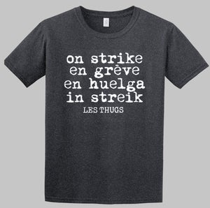 Image of LES THUGS T-shirt On Strike / En grève