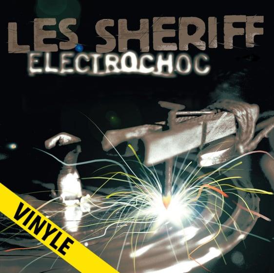 """LES SHERIFF """"Electrochoc"""" LP (réédition 2018)"""