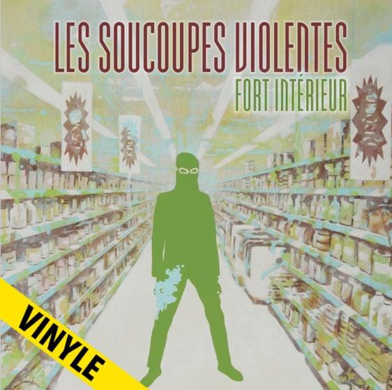 """LES SOUCOUPES VIOLENTES """"Fort intérieur"""" LP (2015)"""