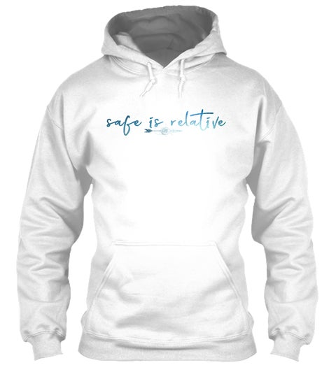 Image of Safe is Relative Hoodie