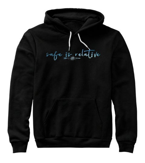 Image of Safe is Relative Hoodie - Black