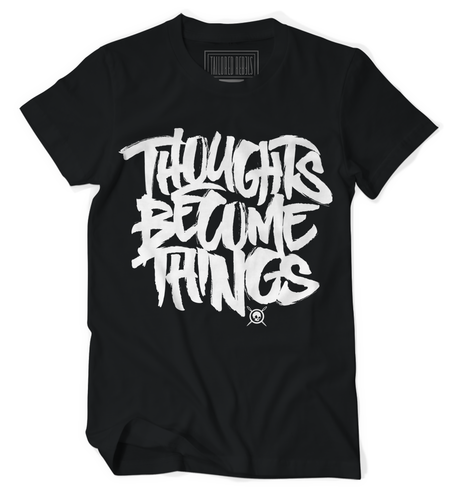 Image of Thoughts Become Things