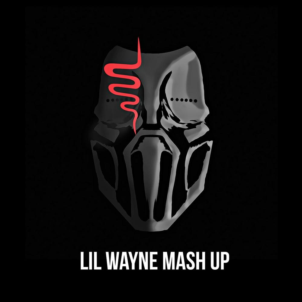 Image of Lil Wayne Mash Up- Sickick