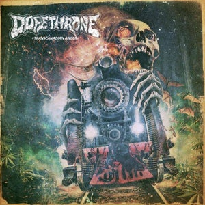 Image of DOPETHRONE - Transcanadian Anger / CD - PREORDER