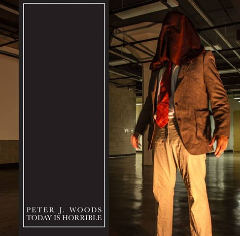 "Image of Peter J. Woods ""Today Is Horrible"" CD PRE-ORDER 7/13"