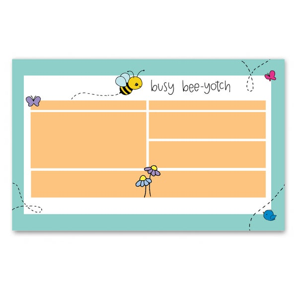 Image of Busy Bee-yotch Notepad