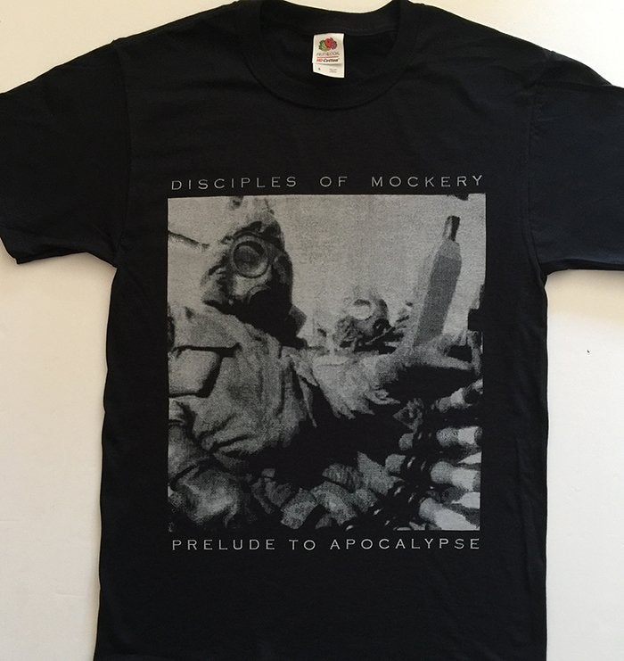 "Image of Disciples Of Mockery "" Prelude to  Apocalypse  ""  T shirt"