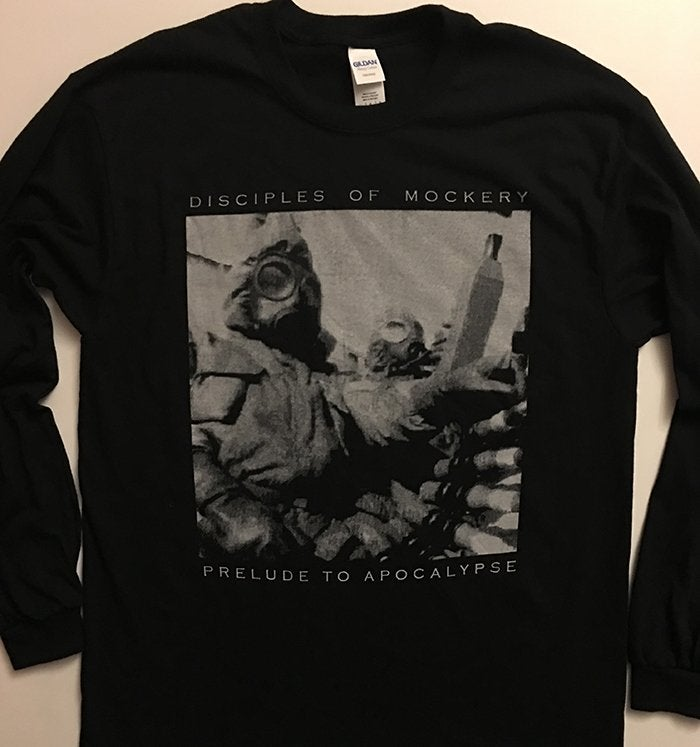 "Image of Disciples Of Mockery "" Prelude to Apocalypse  "" Long Sleeve  T-shirt"