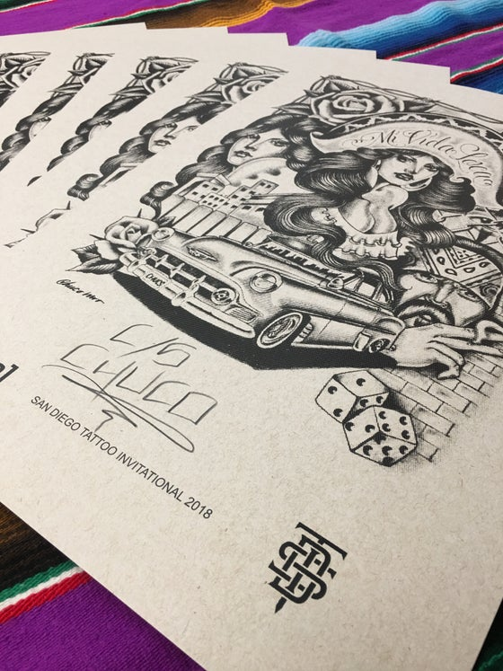 "Image of Chuco's  signed ""Mi Vida Loca"" prints from the first San Diego Invitational tattoo convention"