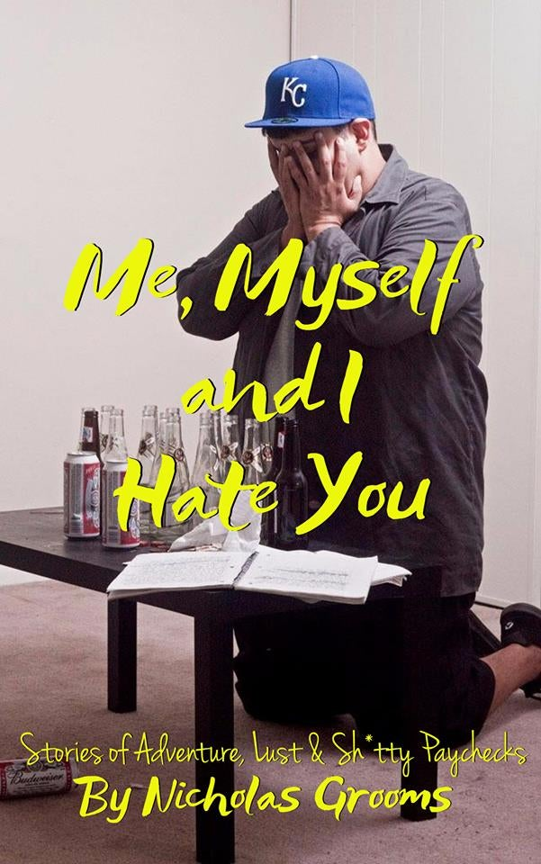Image of Me, Myself & I Hate You (Paperback Book, 232 Pages, Lateral Press)