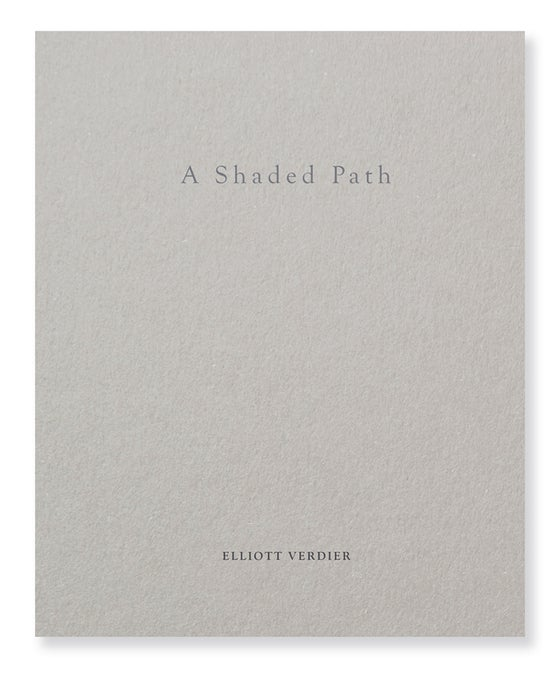 Image of Elliott Verdier - A Shaded Path