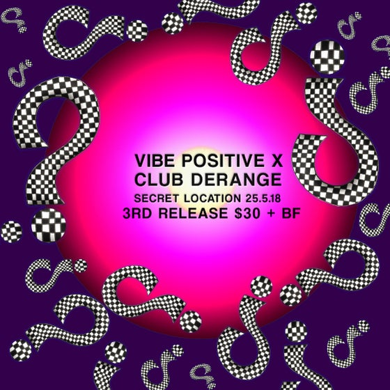 Image of Vibe Positive X Club Derange 3rd Release