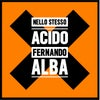 """Fernando Alba """"Nello Stesso Acido"""" CD Autografato con dedica"""
