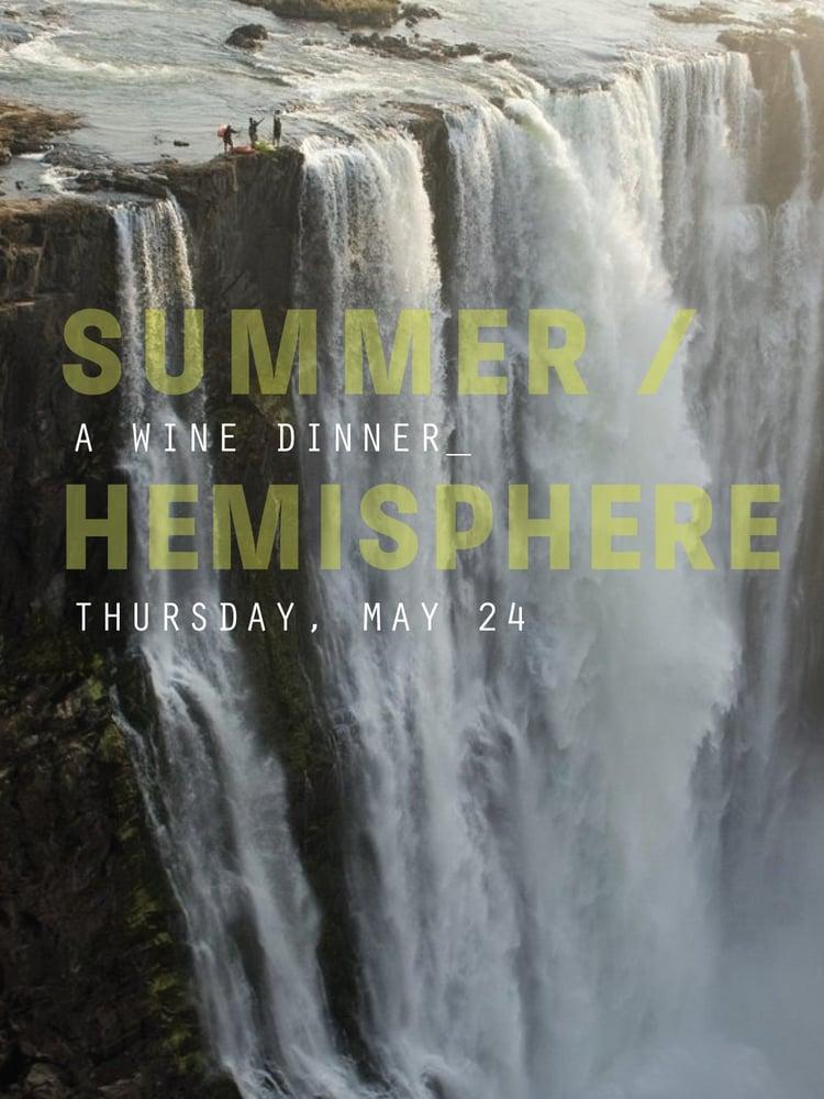Image of SUMMER / HEMISPHERE WINE DINNER