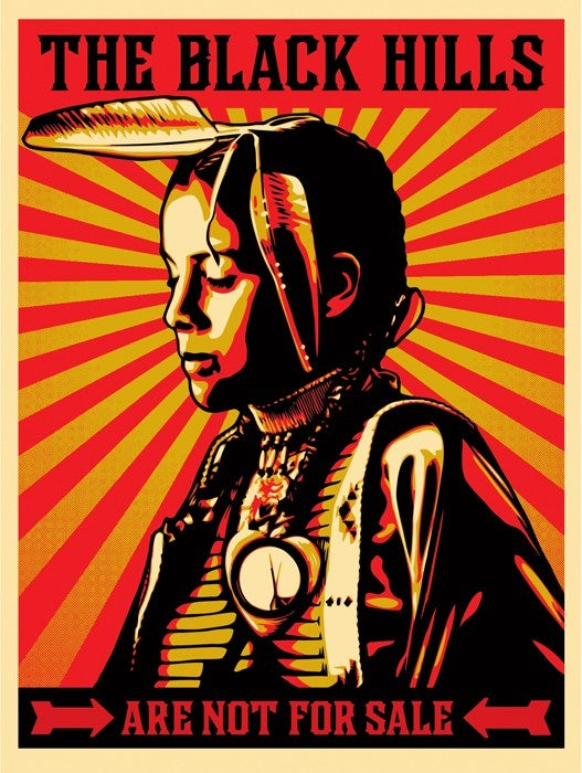 Image of SPECIAL PRICE - Shepard Fairey (Obey Giant) - Black Hills Are Not For Sale