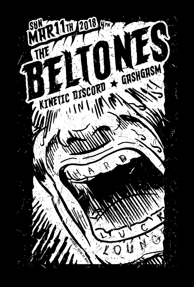 Image of Poster: THE BELTONES @ Hard Luck Lounge. Austin, TX.  3-11-2018