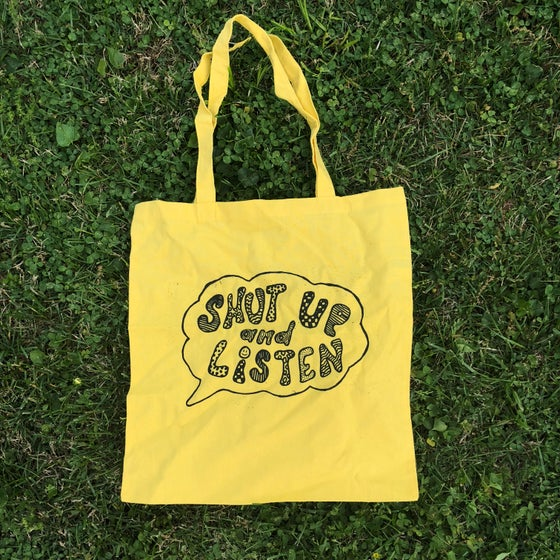 Image of SHUT UP AND LISTEN TOTE