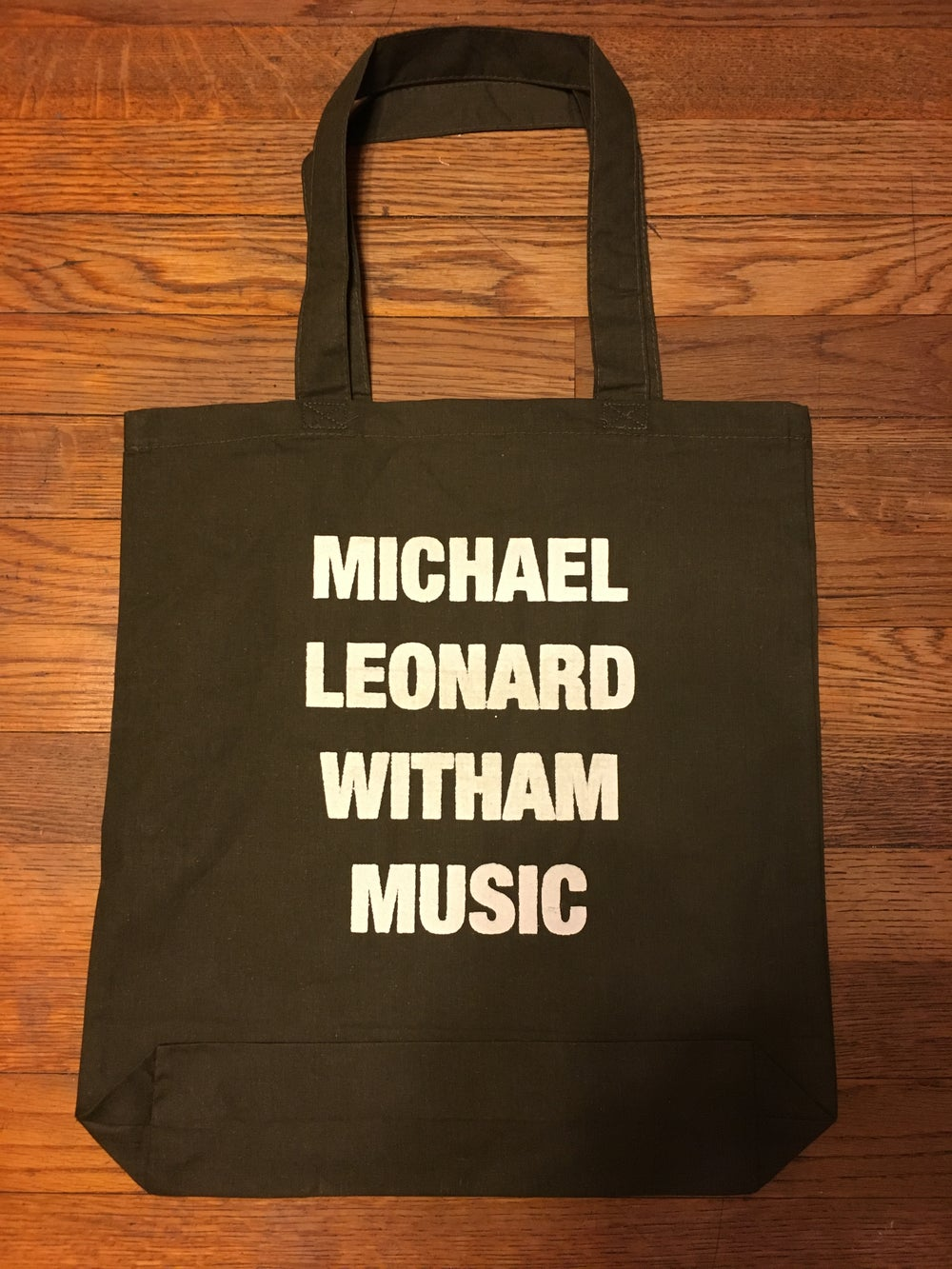 Image of Michael Leonard Witham Music Army Tote