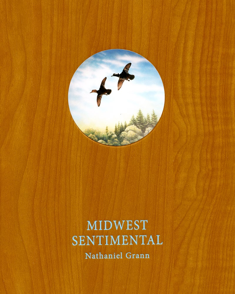 Image of 'Midwest Sentimental' by Nathaniel Grann